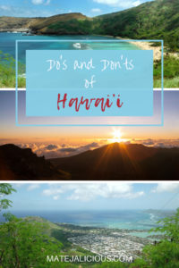 Dos and Donts of Hawaii - Matejalicious Travel and Adventure