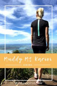 Muddy Mt Karioi - Matejalicious Travel and Adventure