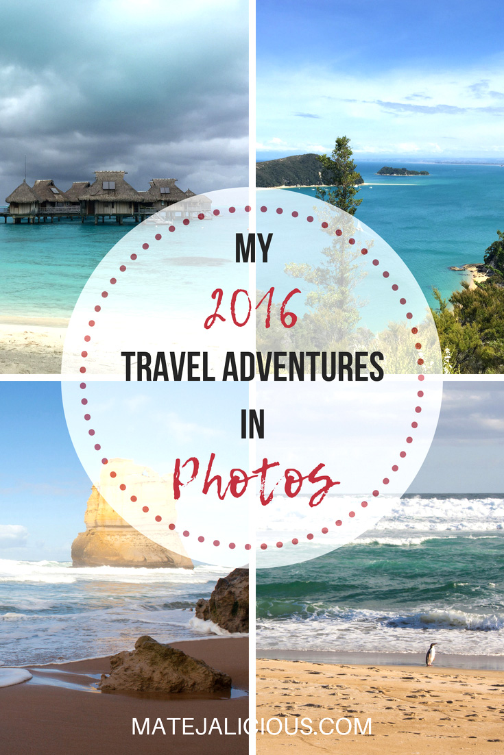My 2016 travel adventures in photos - Matejalicious Travel and Adventure