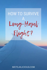 How to survive a long-haul flight - Matejalicious Travel and Adventure