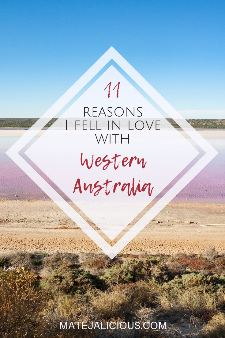 11 Reasons I fell in Love with Western Australia - Matejalicious Travel and Adventure