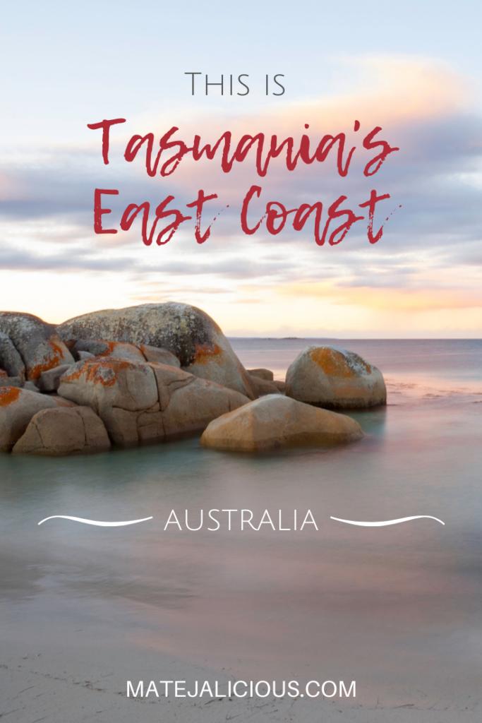 This is Tasmania's East Coast - Matejalicious Travel and Adventure